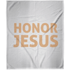 Honor Jesus Christian Arctic Fleece Blanket 50x60