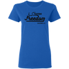 I Choose Freedom Christian Ladies' T-Shirt