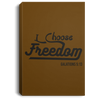 I Choose Freedom Christian Portrait Canvas .75in Frame