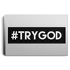 #TRYGOD Christian Landscape Canvas .75in Frame