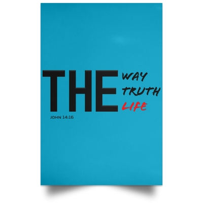 The Way Truth Life Christian Satin Portrait Poster