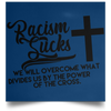 Racism Sucks Christian Satin Square Poster