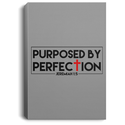 Purposed For Perfection Christian Portrait Canvas .75in Frame
