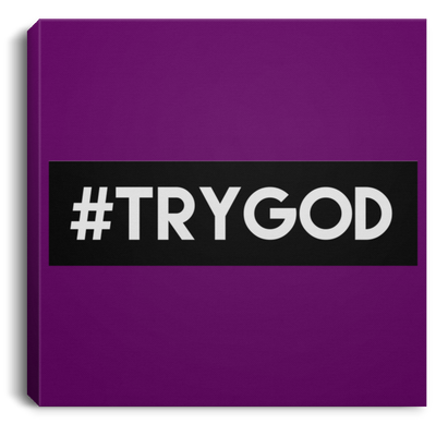 #TRYGOD Christian Square Canvas .75in Frame