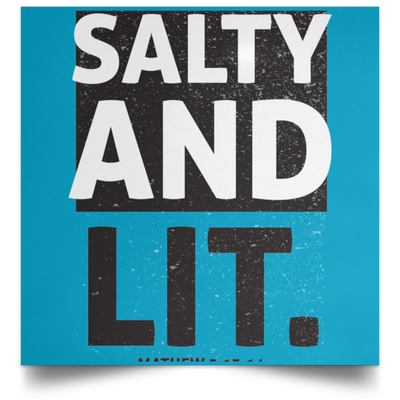 Salty And Lit Christian Satin Square Poster