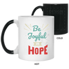 Be Joyful In Hope Christian 11 oz. Color Changing Mug