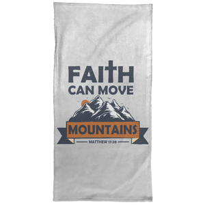 Faith Can Move Mountains Christian Towel - 15x30
