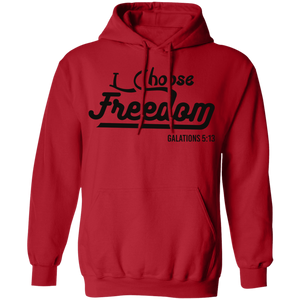 I Choose Freedom Christian Pullover Hoodie