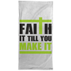 Faith It Till You Make It Christian Towel - 15x30