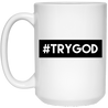 #TRYGOD Christian 15 oz. White Mug