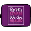 By His Stripes Christian Laptop Sleeve - 10 inch