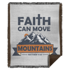 Faith Can Move Mountains Christian Woven Blanket - 50x60