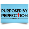 Purposed By Perfection Christian Satin Landscape Poster
