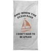 When The Ocean Rage Christian Towel - 15x30