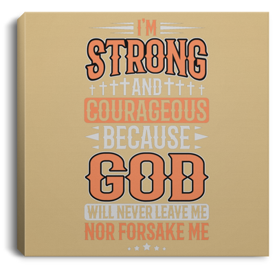 I'm Strong Christian Square Canvas .75in Frame
