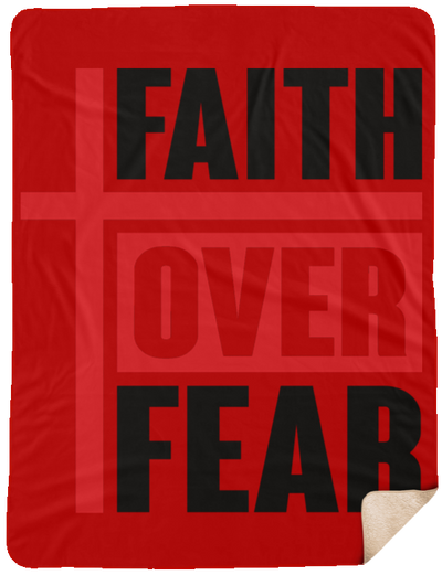 Faith Over Fear Christian Sherpa Blanket - 60x80