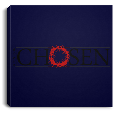 Chosen Christian Square Canvas .75in Frame