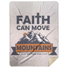 Faith Can Move Mountains Christian Mink Sherpa Blanket 60x80