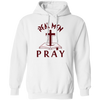 Real Men Pray Christian Pullover Hoodie