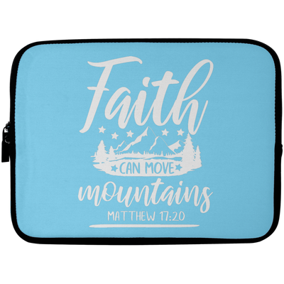 Faith Can Move Mountains Christian Laptop Sleeve - 10 inch