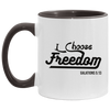 I Choose Freedom Christian Accent Mug
