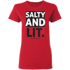 Salty And Lit Christian Ladies' T-Shirt