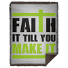 Faith It Till You Make It Christian Woven Blanket - 60x80