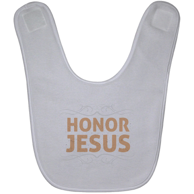 Honor Jesus Christian Baby Bib