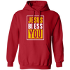 Jesus Bless you Christian Pullover Hoodie