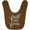 Faith Over Fear Christian Baby Bib