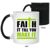 Faith It Till You Make It Christian 11 oz. Color Changing Mug