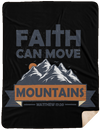 Faith Can Move Mountains Christian Sherpa Blanket - 60x80