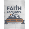 Faith Can Move Mountains Christian Arctic Fleece Blanket 60x80