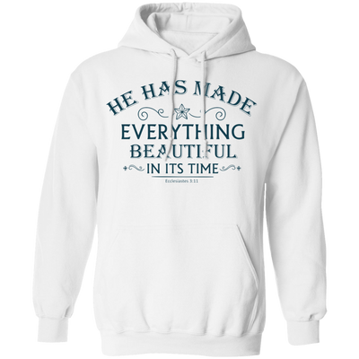 He Has Made Christian Pullover Hoodie
