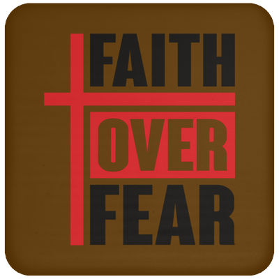 Faith Over Fear Christian Coaster
