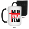 Faith Over Fear Christian 15 oz. Color Changing Mug