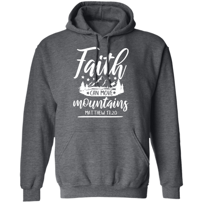 Faith Can Move Mountains Christian Pullover Hoodie Style 2