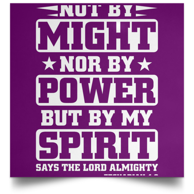 Might Power Christian Satin Square Poster