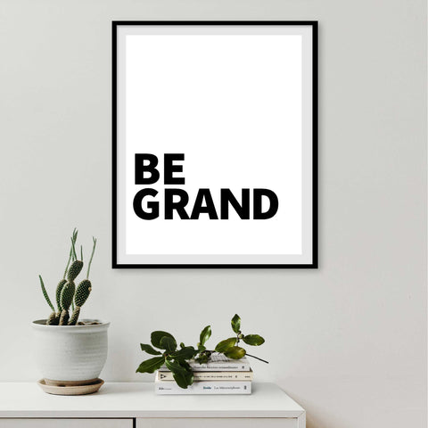 Be Grand