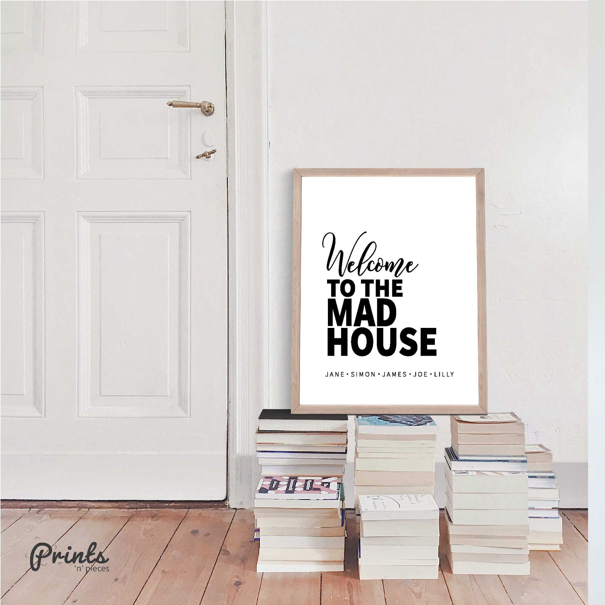 Welcome to the mad house - Customisable Print | Home Print