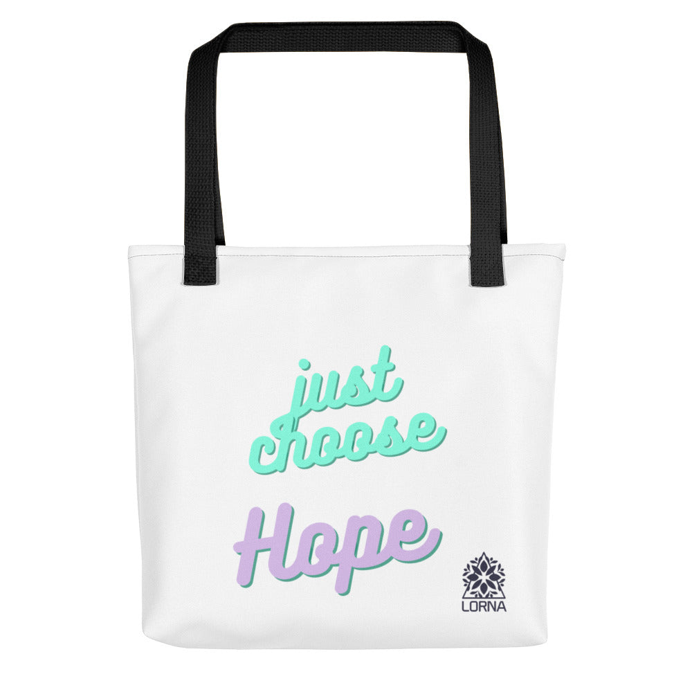 JUST CHOOSE HOPE Tote bag