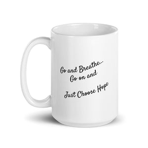 GO ON AND BREATHE Mug