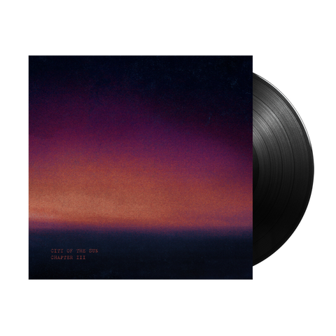 City Of The Sun: Chapters III & IV Vinyl
