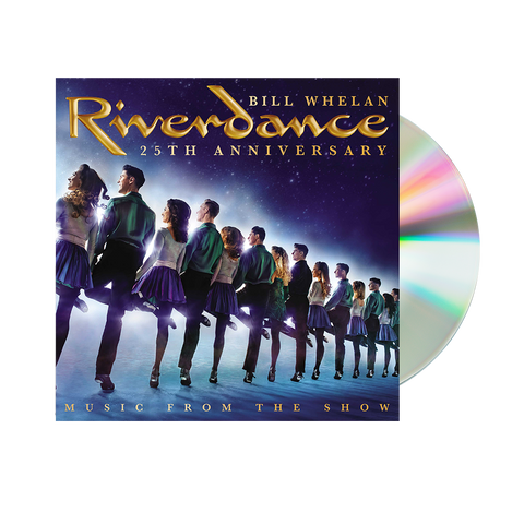 Bill Whelan: Riverdance 25th Anniversary: Music From The Show CD