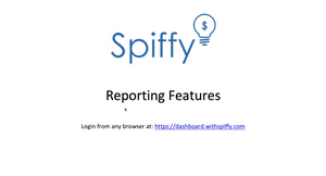 Spiffy Reporting Features