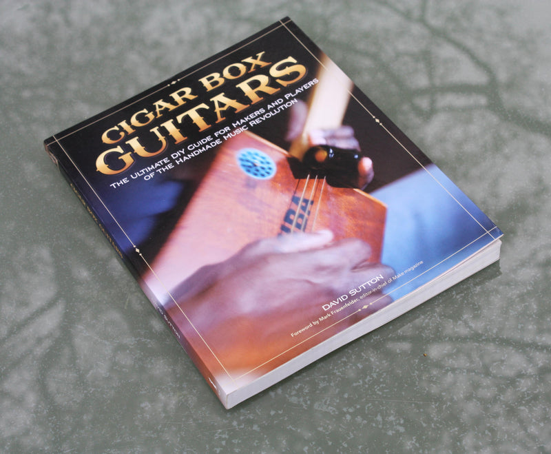 Cigar Box Guitars. Source book for building your own cigar box guitar.