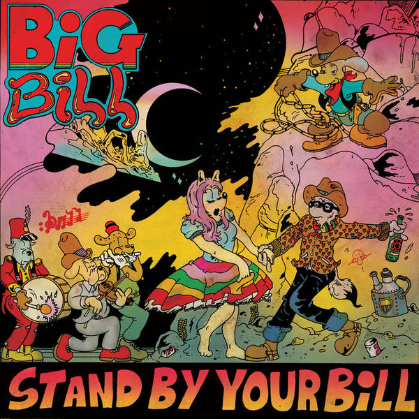 "Big Bill ""Stand By Your Bill"" Vinyl LP"