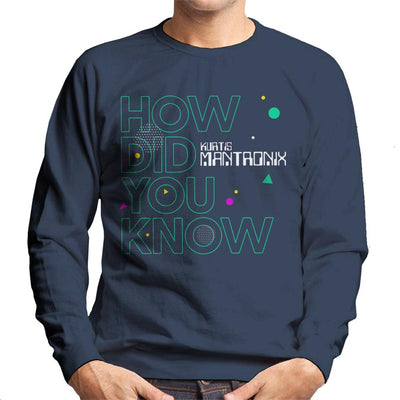 Mantronix How Did You Know Men's Sweatshirt-My Essential