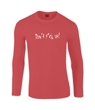 Red long sleeve t-shirt will enrich any wardrobe with its casual look. It is soft ringspun cotton and has taped neck and shoulders and hemmed sleeves. It gives a cool appearance with the Don't F*ck Up print across the chest.