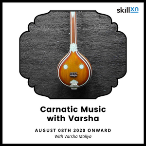 Carnatic Music with Varsha - Skillxn